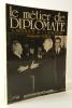 LE METIER DE DIPLOMATE. . SEYDOUX DE CLAUSONNE (F.)