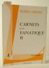 CARNETS D'UN FANATIQUE II.. LEMAITRE (Maurice)