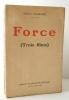 FORCE (Trois films). BARBUSSE (Henri)