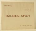 BALBINO GINER (GARCIA). Carton d'invitation à l'exposition Balbino Giner (Garcia) chez Breteau du 4 au 18 avril 1949.. [GALERIE BRETEAU] BAROTTE ...