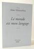 LE MONDE EST MON LANGAGE.. MABANCKOU (Alain)