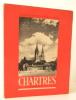 CHARTRES. La cathédrale et la ville. Photographies de Marcel Bovis.. [PHOTOGRAPHIE] MAUNOURY (Jean) et BOVIS (Marcel)