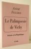 LE PALIMPSESTE DE VICHY. Pétain et la République.. FIGUERAS (André)