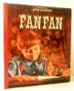 FANFAN. . [LIVRE D'ENFANTS] TOURANE (Jean)