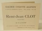 RENE-JEAN CLOT. Peintures. Carton d'invitation au vernissage de l'exposition des peintures de René-Jean Clot chez Colette Allendy du 16 au 30 juin.. ...