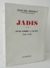 JADIS. Tome 1: Avant la première guerre mondiale – tome 2:  D'une guerre à l'autre 1914-1936.. HERRIOT (Edouard)