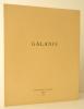GALANIS. Catalogue de l'exposition présentée par la Bibliothèque Nationale en 1963. . [GALANIS]
