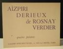 AISPIRI – DERIEUX – DE ROSNAY – VERDIER. Quatre peintres.. [JEUNE PEINTURE]