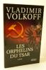 LES ORPHELINS DU TSAR.. VOLKOFF (Vladimir)