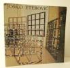 JOSKO ETEROVIC. Ouvrage publié à l'occasion d'une exposition à l'Umjetnicki Paviljon de Zagreb en novembre 1978.. [ETEROVIC]