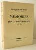 MEMOIRES D'UN NON-CONFORMISTE 1886-1966. PASTEUR VALLERY-RADOT.