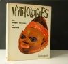 MYTHOLOGIES DES PEUPLES LOINTAINS OU BARBARES. . [MYTHOLOGIES]  COLLECTIF sous la direction de P. GRIMAL.