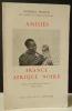 AMITIES FRANCE AFRIQUE NOIRE. Préface de M. Houphouët-Boigny.. INGOLD (Général)