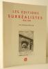 LES EDITIONS SURREALISTES 1926-1968.. SEBBAG (Georges)