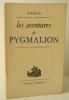 LES AVENTURES DE PYGMALION.. MILORAD