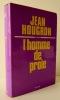 L'HOMME DE PROIE.. HOUGRON (Jean)