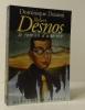 ROBERT DESNOS ou le roman d'une vie. .  [DESNOS]   DESANTI (Dominique).