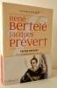 EDITER PREVERT. Lettres et archives éditoriales 1946-1973.. BERTELE (René) – PREVERT (Jacques)