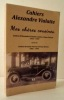 MES CHERES COUSINES. Lettres d'Alexandre Vialatte à Guite et Anne Vincent 1916-1929.. [VIALATTE] CAHIERS ALEXANDRE VIALATTE
