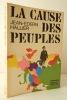 LA CAUSE DES PEUPLES.. HALLIER (Jean-Edern)
