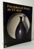 PORCELAINES DE SEVRES AU XXe SIECLE. Catalogue de l'exposition organisée du 7 avril au 31 août 1987.. [ARTS DECORATIFS] FAY-HALLE (A.) et GUILLAUME ...