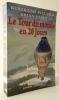 LE TOUR DU MONDE EN 20 JOURS.. PICCARD (Bertrand) et JONES (Brian).