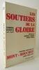LES SOUTIERS DE LA GLOIRE. Deuxième compagnie du Mont-Mouchet - Corps Franc Eloy.                                     . [RESISTANCE] GENEIX (Gabriel) ...
