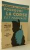 POURQUOI LA CORSE EST FRANCAISE.. ALBERTINI (Paul-Louis)