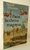 PARIS, LANTERNE MAGIQUE.. SCHNEIDER (Marcel)