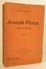 JOSEPH PEREZ (Juifs de Ghetto).. [JUDAICA] NAVON (A.-H.)
