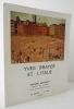 YVES BRAYER ET L'ITALIE. Catalogue de l'exposition présentée au Musée Granet du 18 mars au 8 mai 1972.. [BRAYER (Yves)]