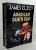 AMERICAN DEATH TRIP. . ELLROY (James).