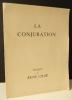 LA CONJURATION. Ballet. . CHAR (René).