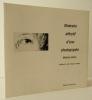 ITINERAIRE AFFECTIF D'UNE PHOTOGRAPHE. Michèle Brabo. Préface de J.-C. Lemagny.. [PHOTOGRAPHIE] BRABO (Michèle)