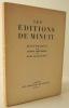 LES EDITIONS DE MINUIT. Historique par Jacques Debû-Bridel et bibliographie. . [Résistance]