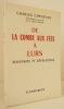 DE LA COMBE AUX FEES A LURS. Souvenirs et révélations.. [TRUANDS] CHENEVIER (Charles)