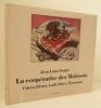 LA COOPERATIVE DES MALASSIS. Cueco, Fleury, Latil, Parré, Tisserand.  Ouvrage publié pour l'exposition organisée à Montreuil - Centre des Expositions ...