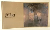 EDUARDO GRUBER pintado en el 87.  Madrid, Galeria Aele, 1988.. [BEAUX-ARTS] GRUBER (Eduardo)