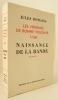NAISSANCE DE LA BANDE. Les Hommes de bonne volonté XXIII.. ROMAINS (Jules)