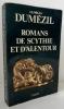 ROMANS DE SCYTHIE ET D'ALENTOUR.. DUMEZIL (Georges)