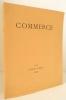 COMMERCE. Cahier XXV- Automne 1930.. [REVUE] COMMERCE