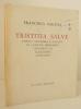 TRISTITIA SALVE. Fabula amatoria e gallico in latinum sermonem converso ab Alexandro Leonardo. . [SAGAN] SAGANA (Francisca).