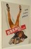 BRENOT AFFICHISTE. Mode, cinéma, publicité.. [BRENOT] LELIEUR (Anne-Claude) et BACHOLLET (Raymond)