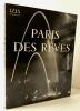 PARIS DES REVES.. [PHOTOGRAPHIE] IZIS