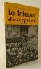 LES TRIBUNAUX D'EXCEPTION 1940-1962.. JAFFRE (Yves-Frédéric)