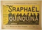 St RAPHAËL QUINQUINA. La nouvelle affiche du « Saint-Raphaël Quinquina » pour 1900 par M. de Fonrémis.. [PUBLICITE] FONREMIS (Marcel de)