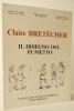 CLAIRE BRETECHER. Il disegno del fumetto.         . ECO (Umberto) – ARASSE (Daniel) – BARBIERI (Daniele) – GIOVANNOLI (Renato).