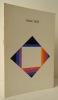 MAX BILL Oeuvres 1928-1969. Catalogue de l'exposition Max Bill au CNAC du 30 octobre au 10 décembre 1969 et au Musée de Peinture et de Sculpture de ...
