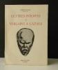 LETTRES INEDITES DE VERLAINE A CAZALS. Avec une introduction, des notes et de nombreux documents inédits. Dessins de Cazals et de Verlaine en hors ...