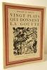 VINGT PLATS QUI DONNENT LA GOUTTE. Conseillés par la Pipérazine Midy.. POMIANE (Edouard de)